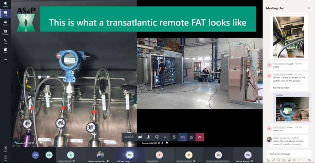 Remote Factory Acceptance Test (FAT) This is how a transatlantic remote FAT looks like